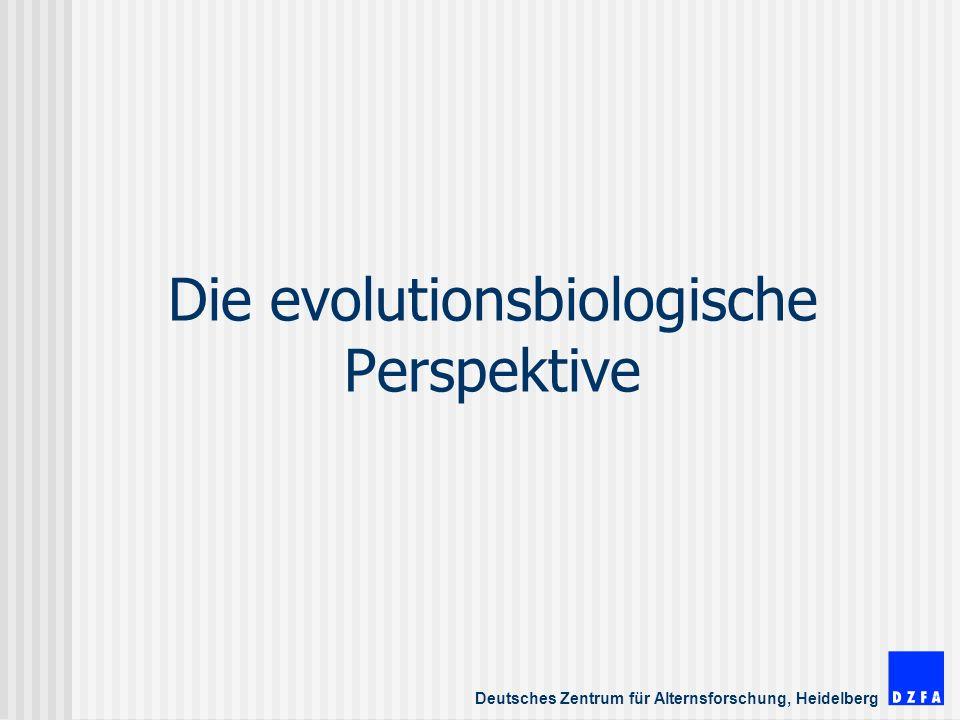 Die evolutionsbiologische Perspektive
