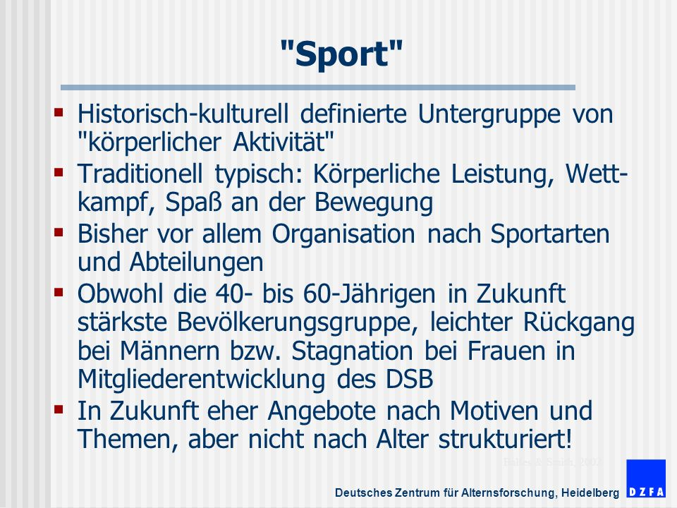 Sport Historisch-kulturell definierte Untergruppe von körperlicher Aktivität