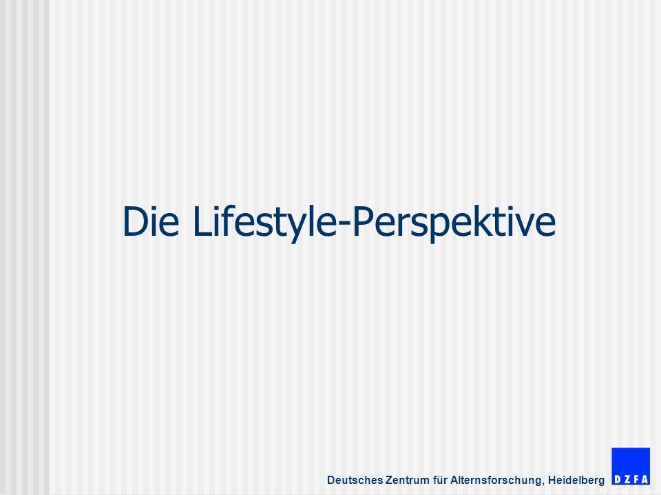 Die Lifestyle-Perspektive