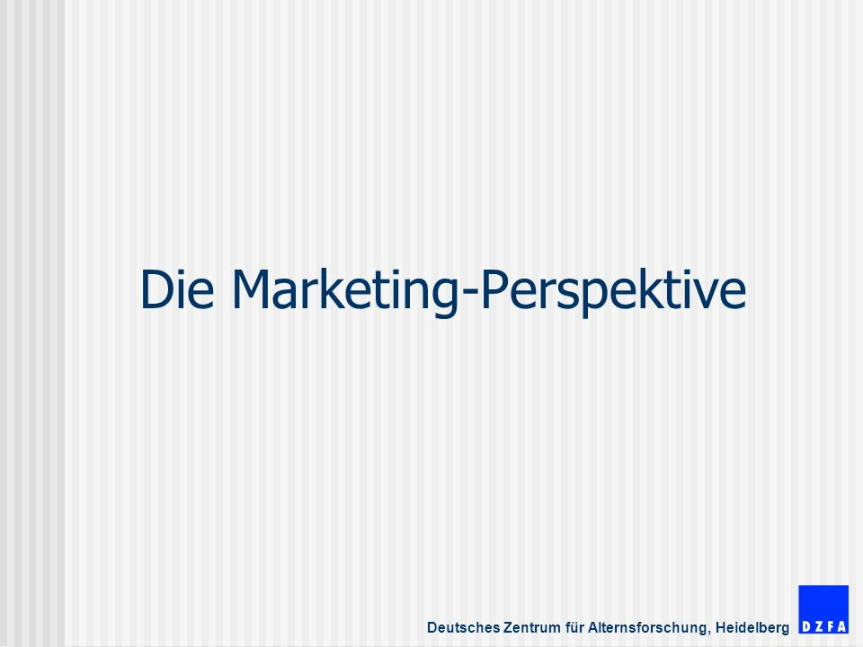 Die Marketing-Perspektive