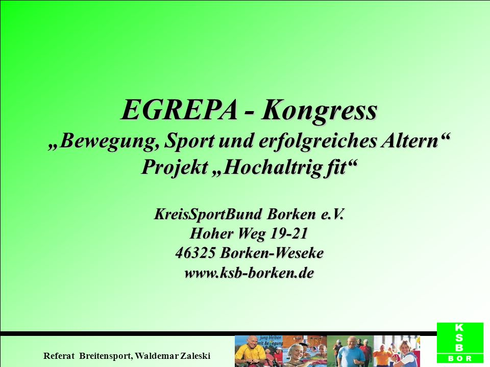 """EGREPA - Kongress """"Bewegung, Sport und erfolgreiches Altern Projekt """"Hochaltrig fit KreisSportBund Borken e.V."""