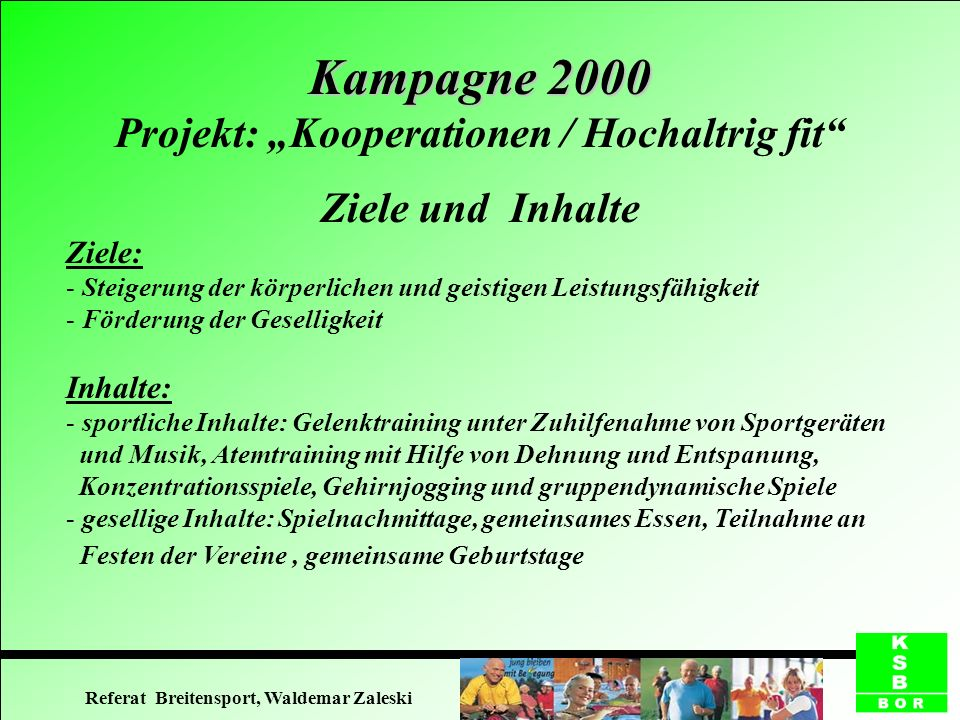 "Kampagne 2000 Projekt: ""Kooperationen / Hochaltrig fit"