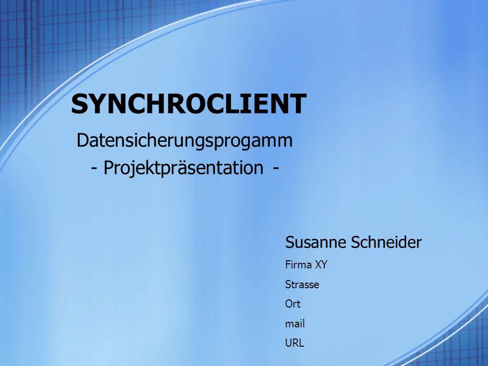 Datensicherungsprogamm - Projektpräsentation -