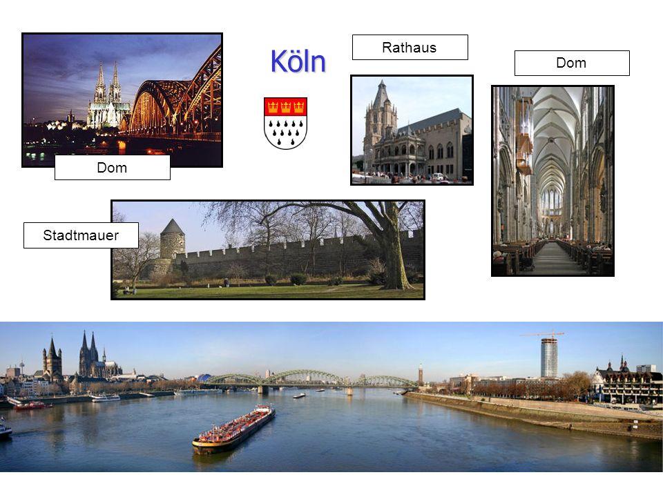 Köln Rathaus Dom Dom Stadtmauer