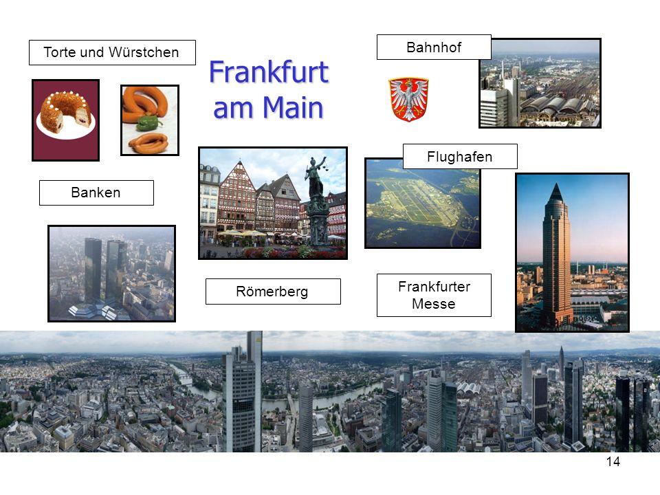 Frankfurt am Main Bahnhof Torte und Würstchen Flughafen Banken