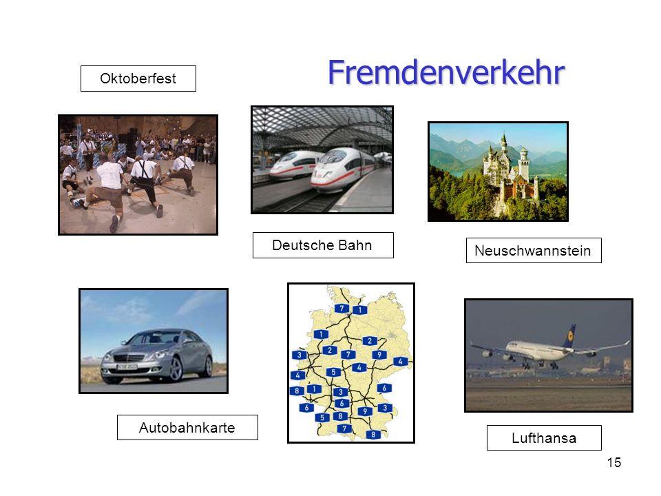 Fremdenverkehr Oktoberfest Deutsche Bahn Neuschwannstein Autobahnkarte