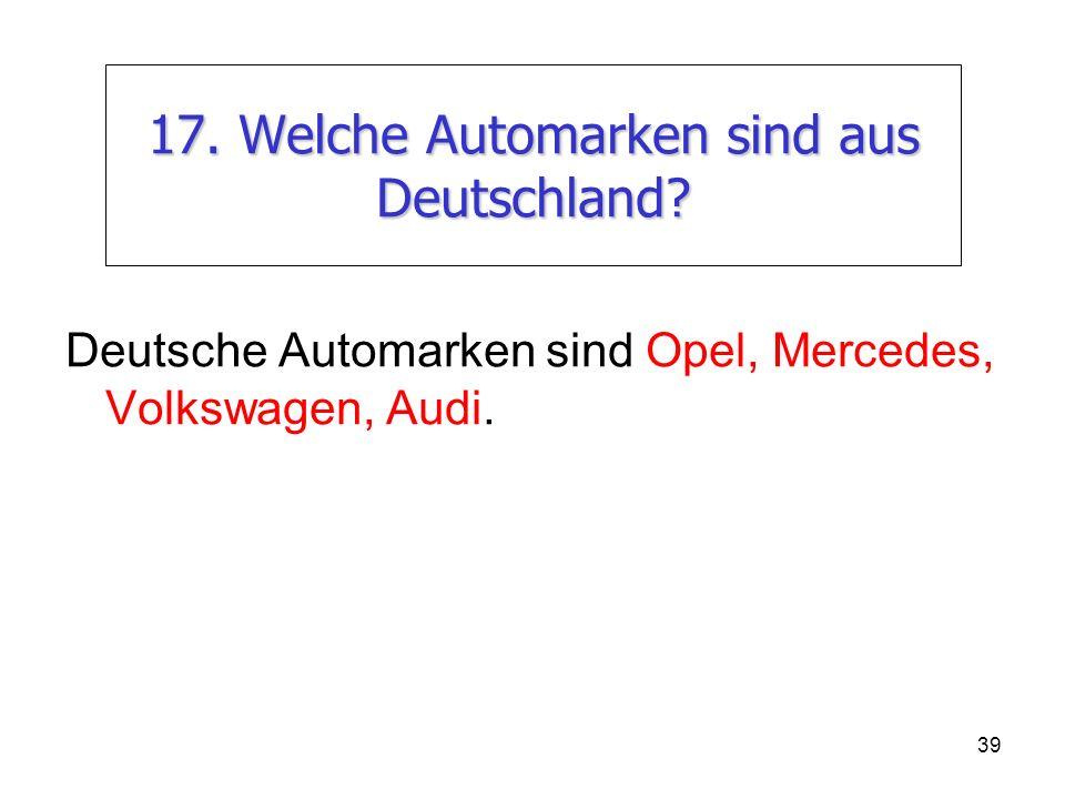 17. Welche Automarken sind aus Deutschland