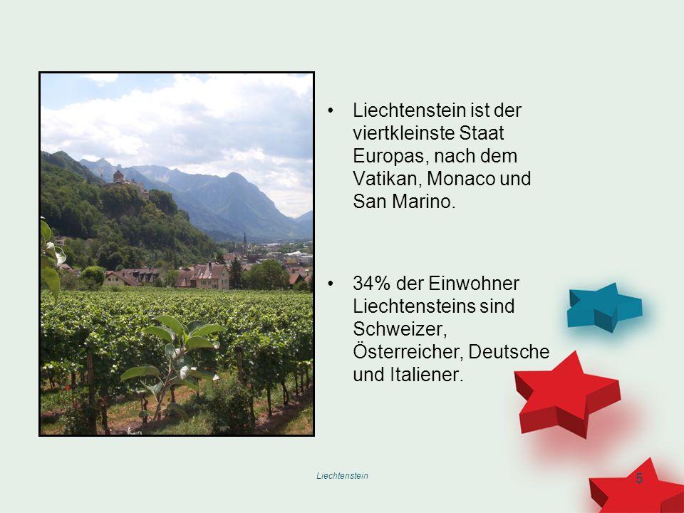 Liechtenstein ist der viertkleinste Staat Europas, nach dem Vatikan, Monaco und San Marino.