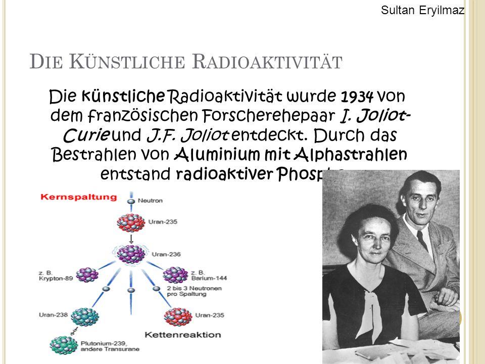 Die Künstliche Radioaktivität