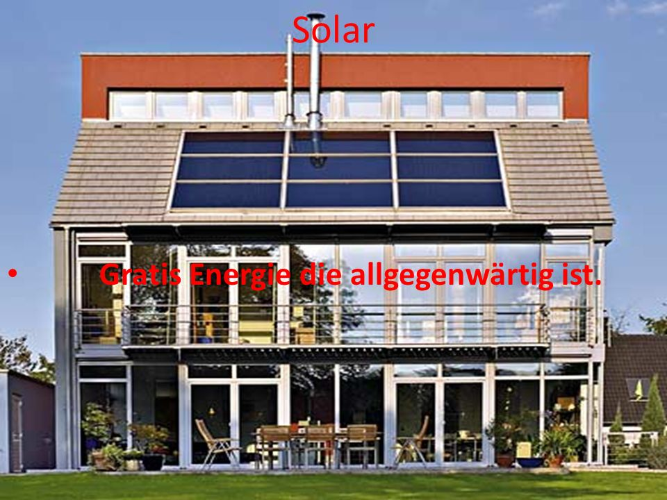 Solar Gratis Energie die allgegenwärtig ist.