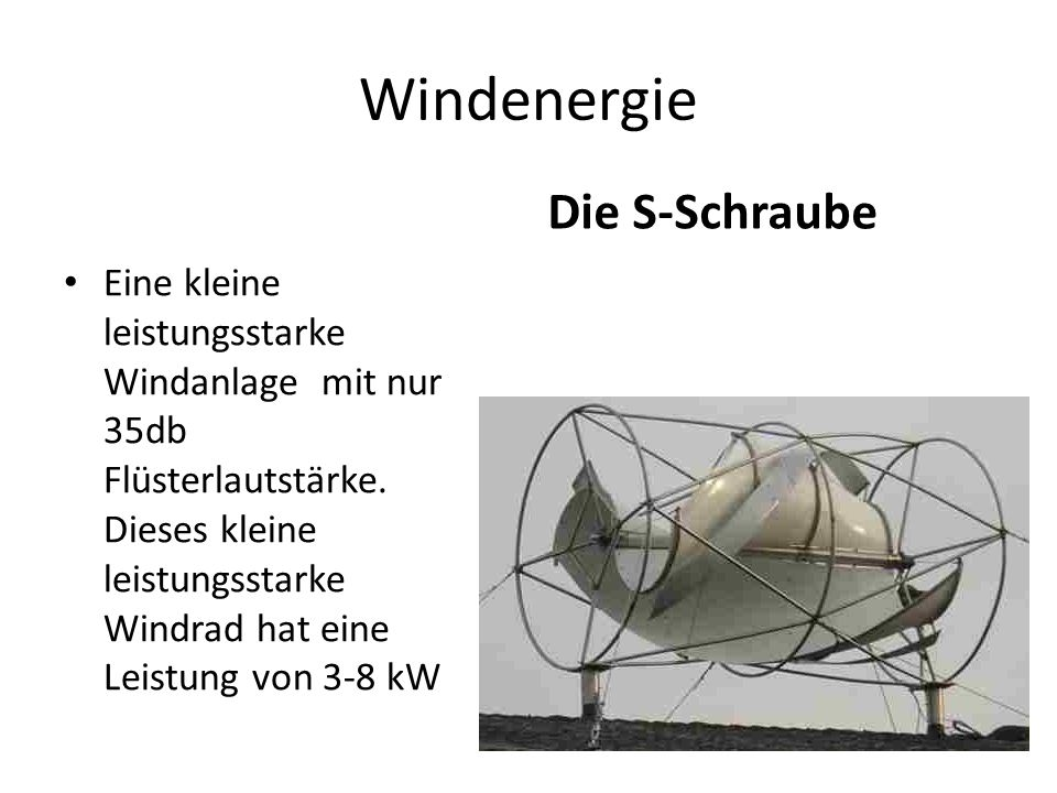Windenergie Die S-Schraube