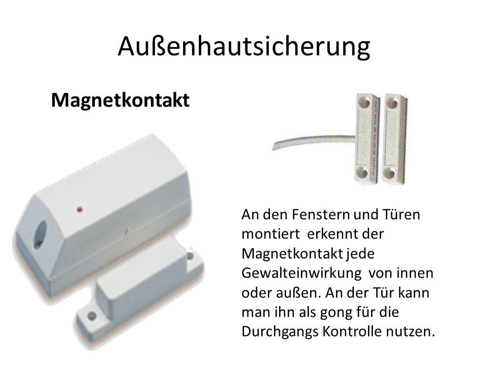 Außenhautsicherung Magnetkontakt