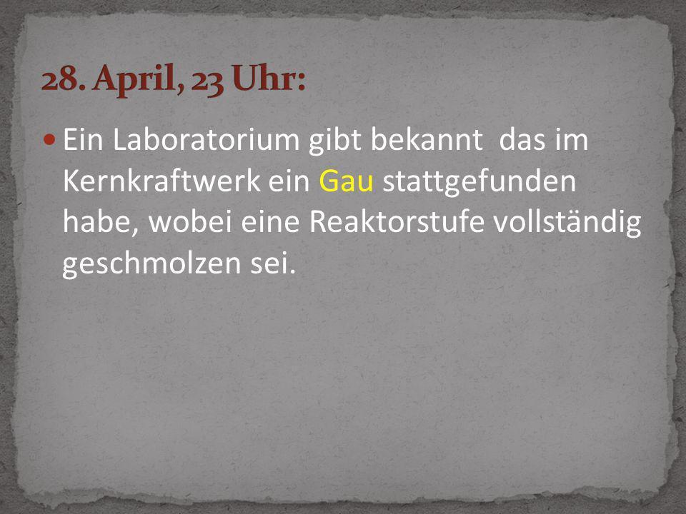 28. April, 23 Uhr: