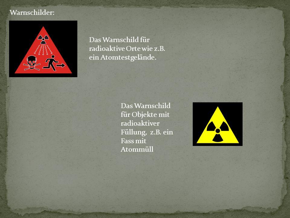 Warnschilder: Das Warnschild für radioaktive Orte wie z.B. ein Atomtestgelände.