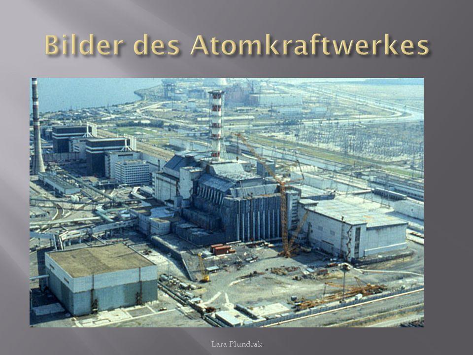 Bilder des Atomkraftwerkes
