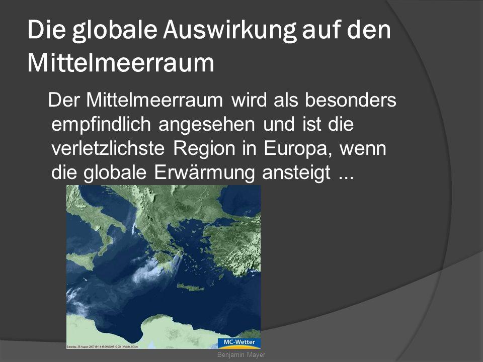 Die globale Auswirkung auf den Mittelmeerraum