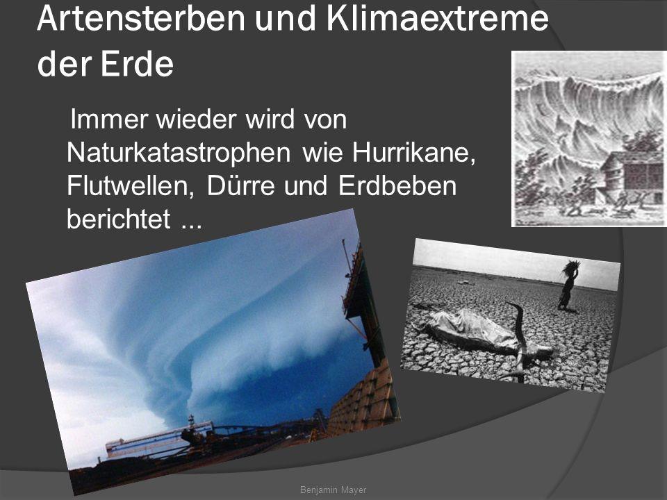 Artensterben und Klimaextreme der Erde