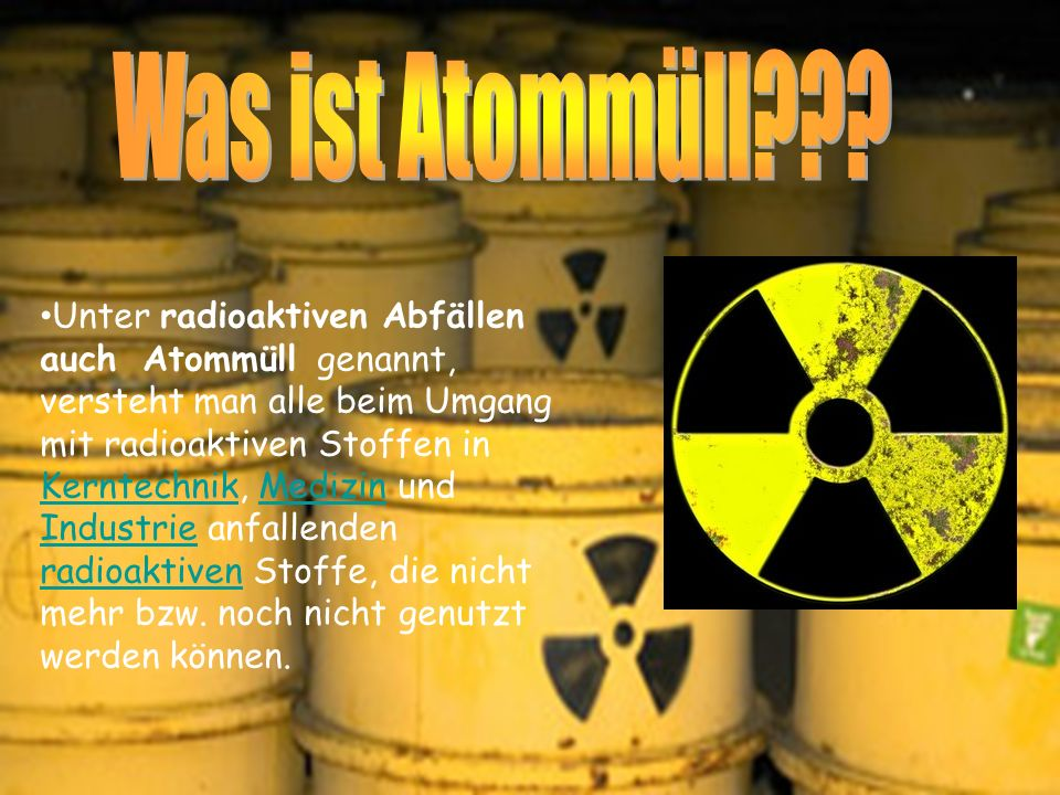 Was ist Atommüll