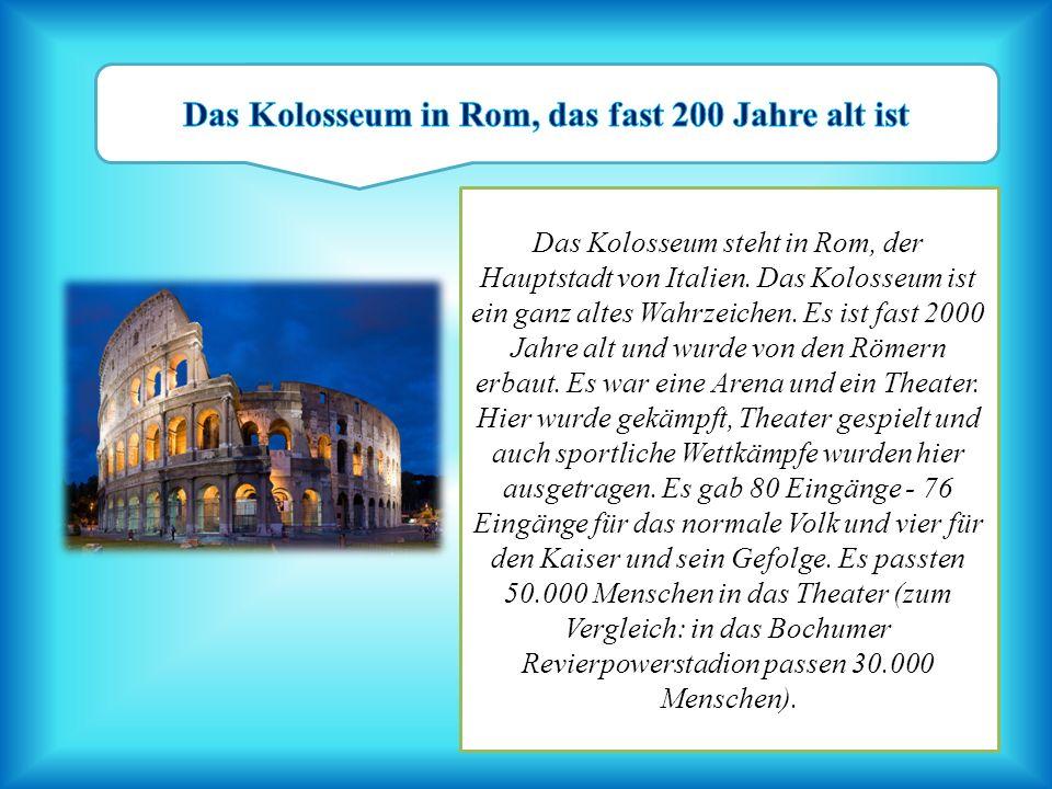 Das Kolosseum in Rom, das fast 200 Jahre alt ist