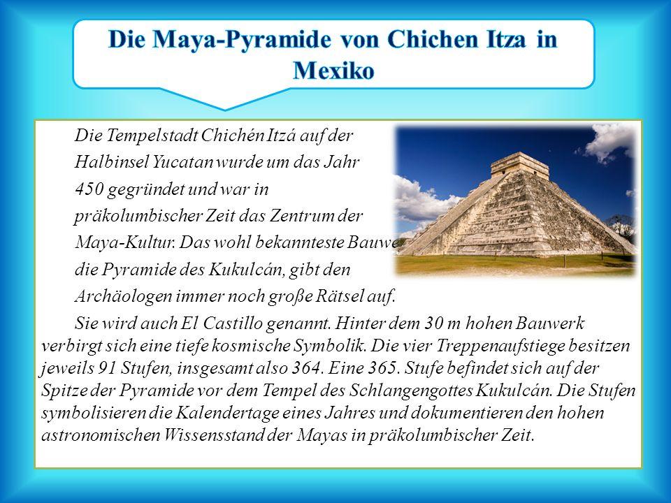 Die Maya-Pyramide von Chichen Itza in Mexiko