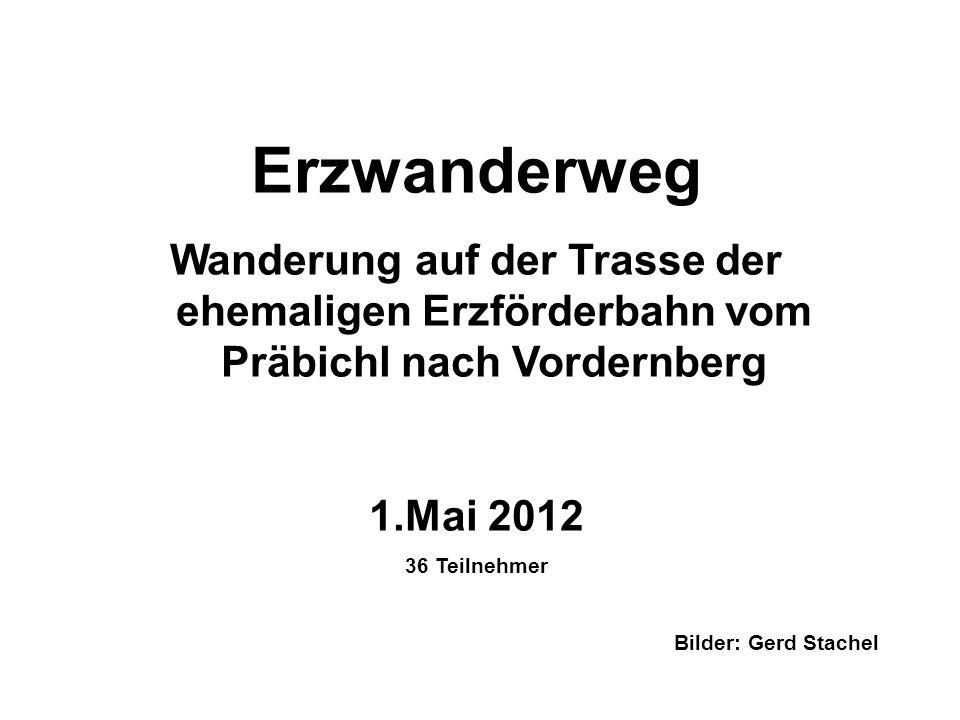 Erzwanderweg Wanderung auf der Trasse der ehemaligen Erzförderbahn vom Präbichl nach Vordernberg. Mai 2012.