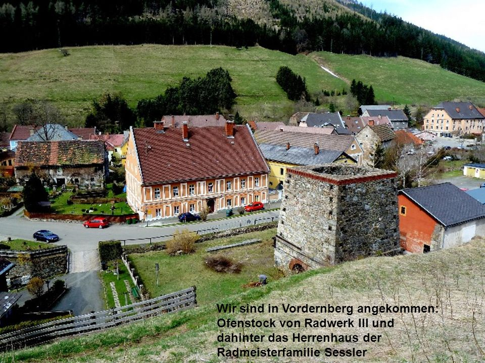 Wir sind in Vordernberg angekommen: