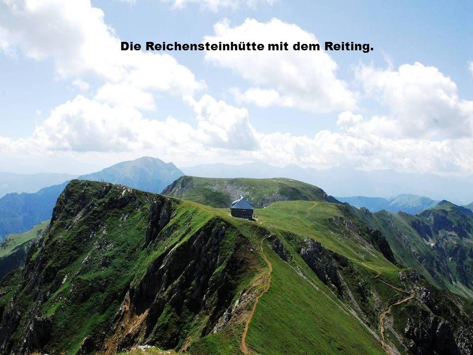 Die Reichensteinhütte mit dem Reiting.