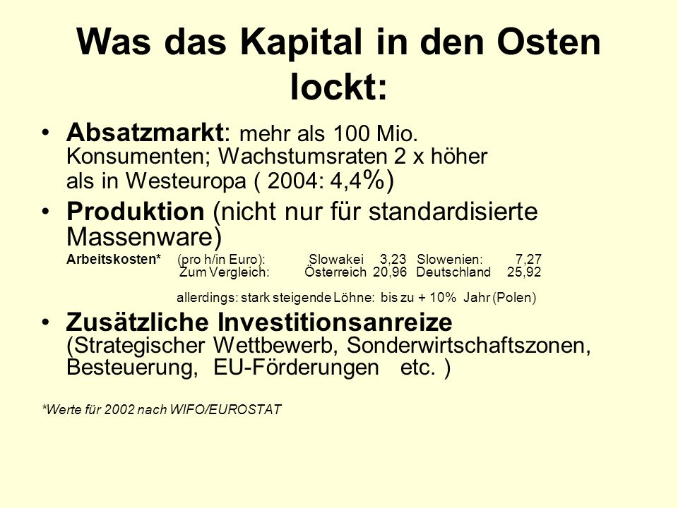 Was das Kapital in den Osten lockt: