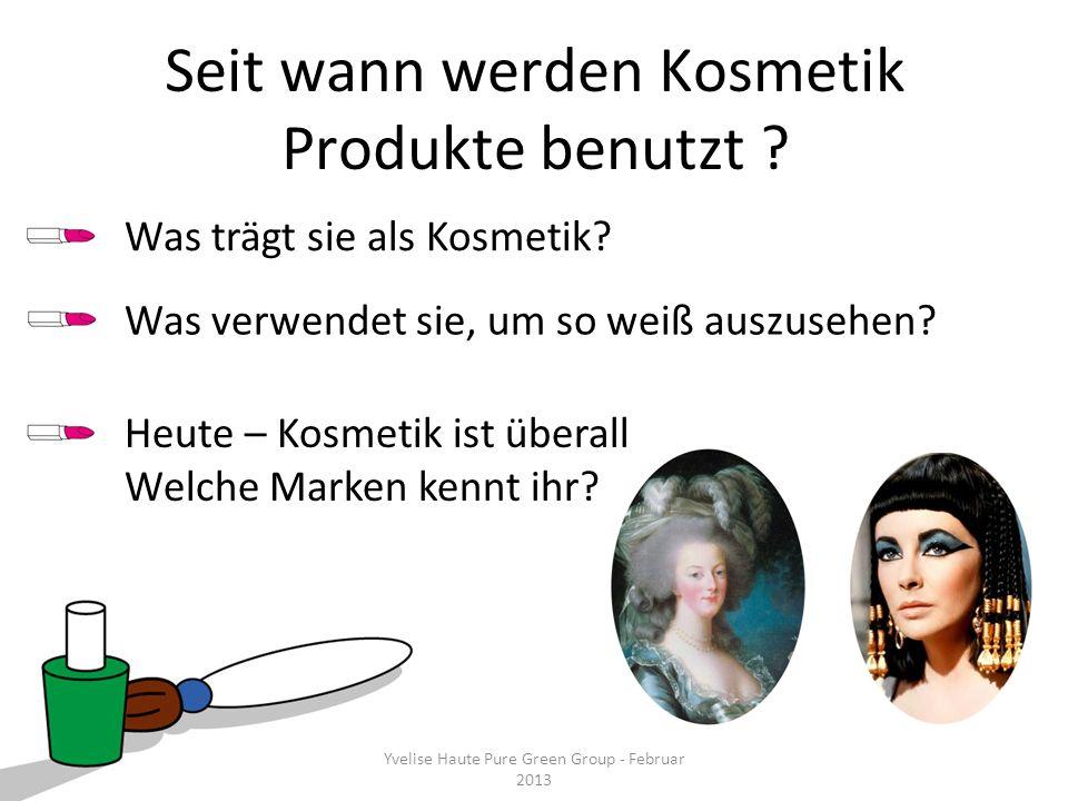 Seit wann werden Kosmetik Produkte benutzt
