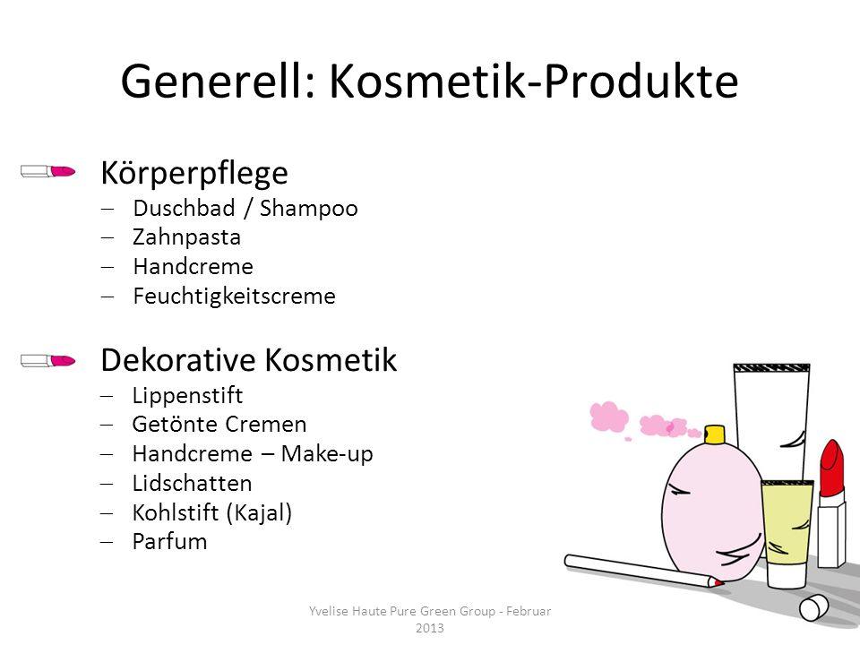 Generell: Kosmetik-Produkte
