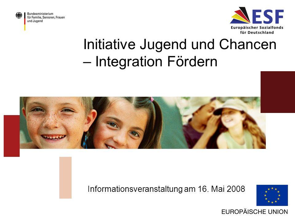 Initiative Jugend und Chancen – Integration Fördern