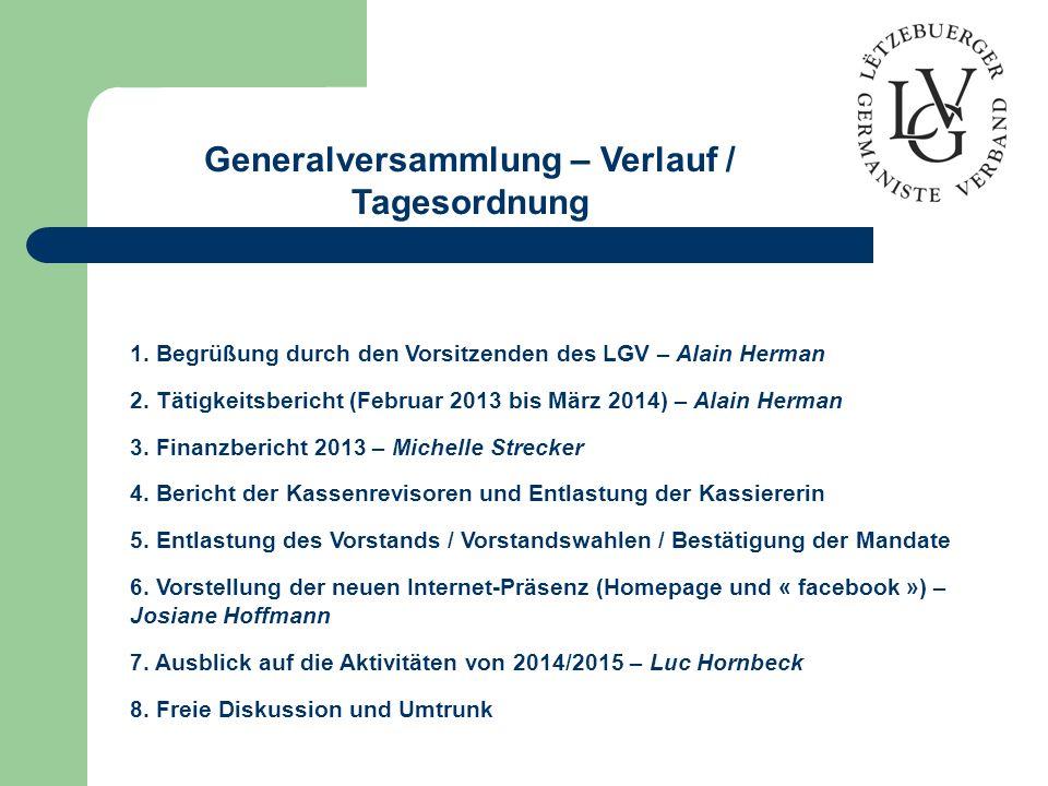 Generalversammlung – Verlauf / Tagesordnung