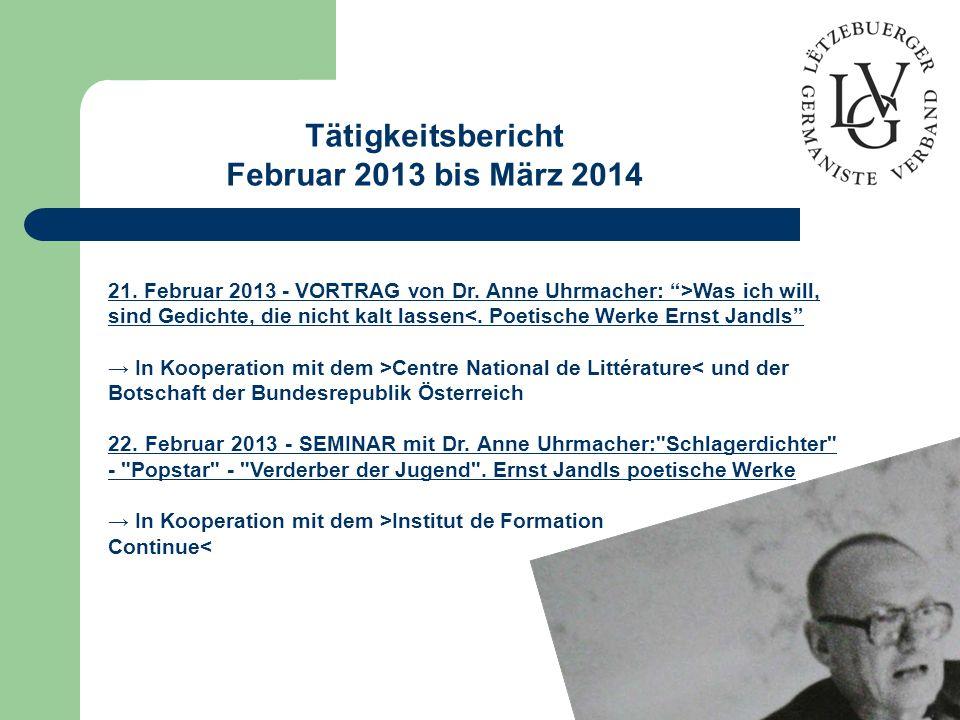 Tätigkeitsbericht Februar 2013 bis März 2014