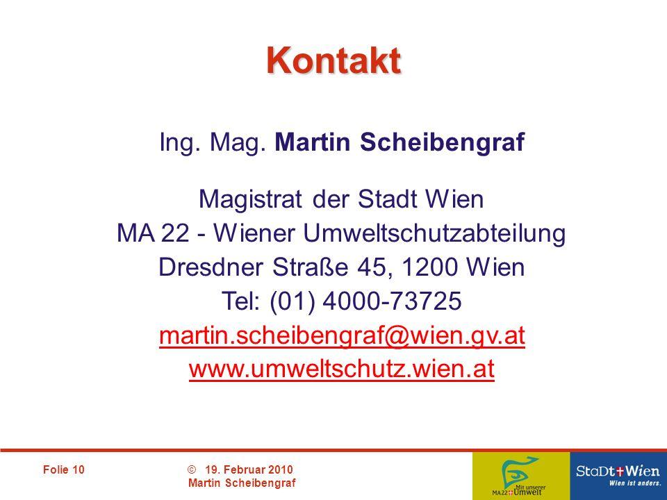 Kontakt Ing. Mag. Martin Scheibengraf Magistrat der Stadt Wien