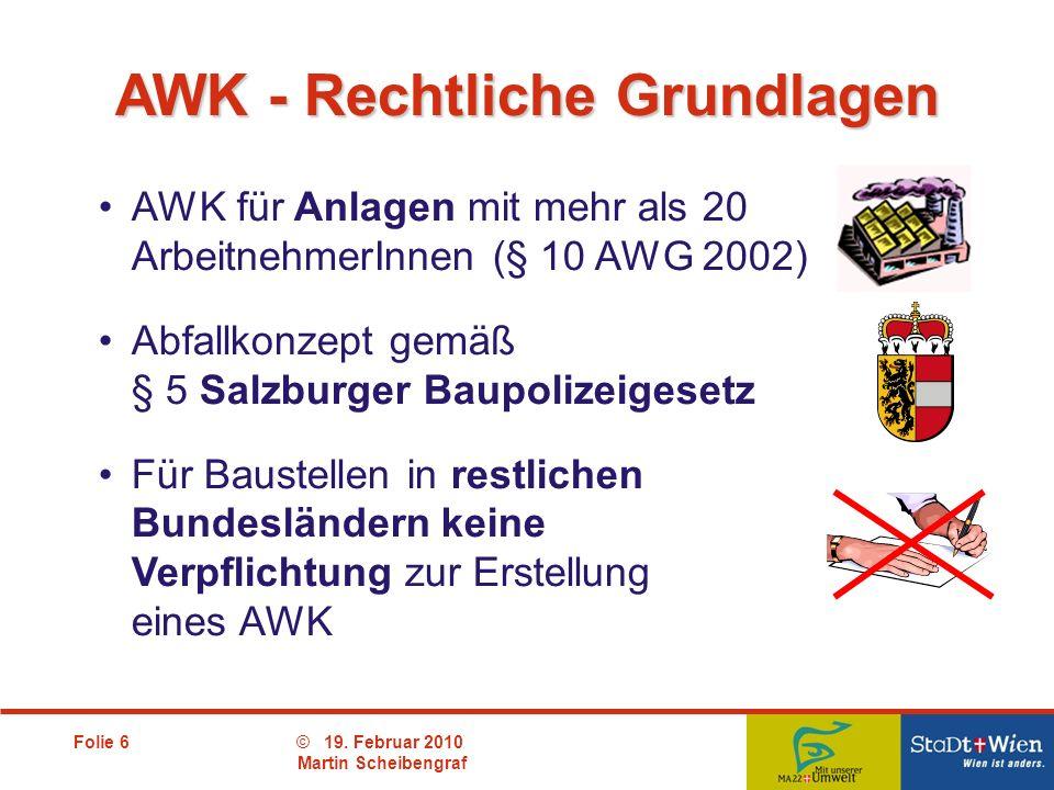 AWK - Rechtliche Grundlagen