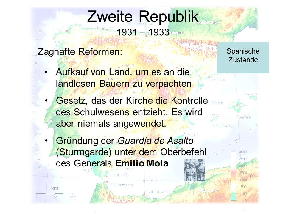 Zweite Republik 1931 – 1933 Zaghafte Reformen: