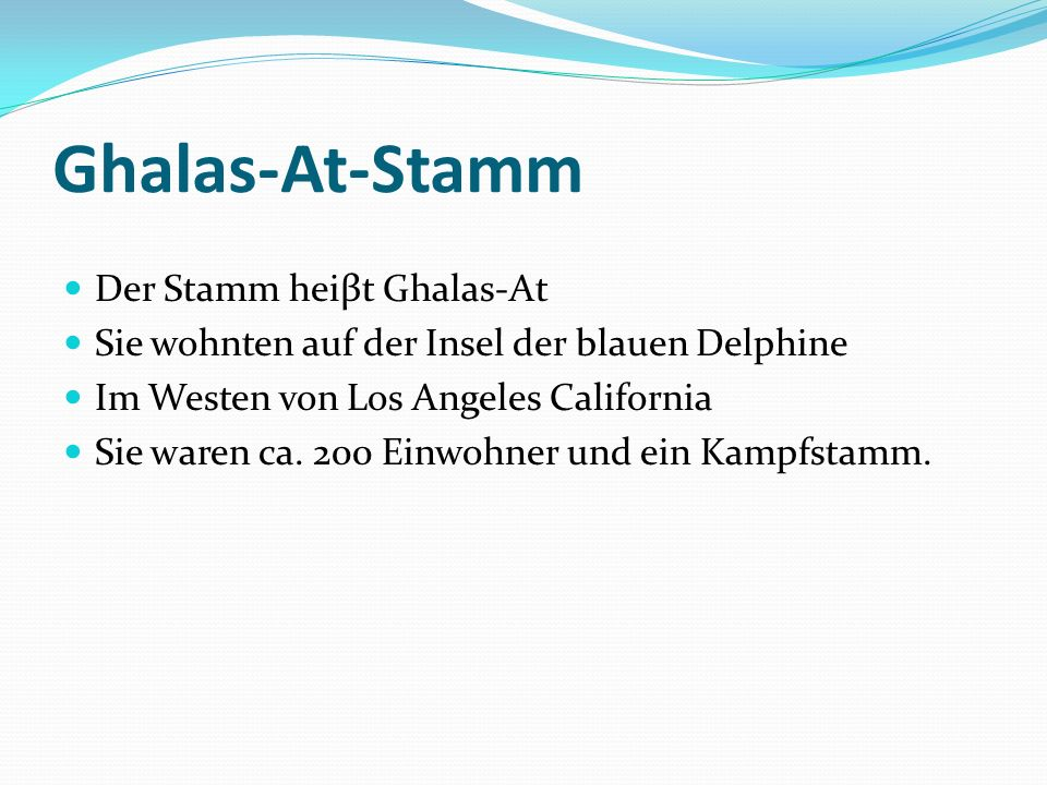 Ghalas-At-Stamm Der Stamm heiβt Ghalas-At