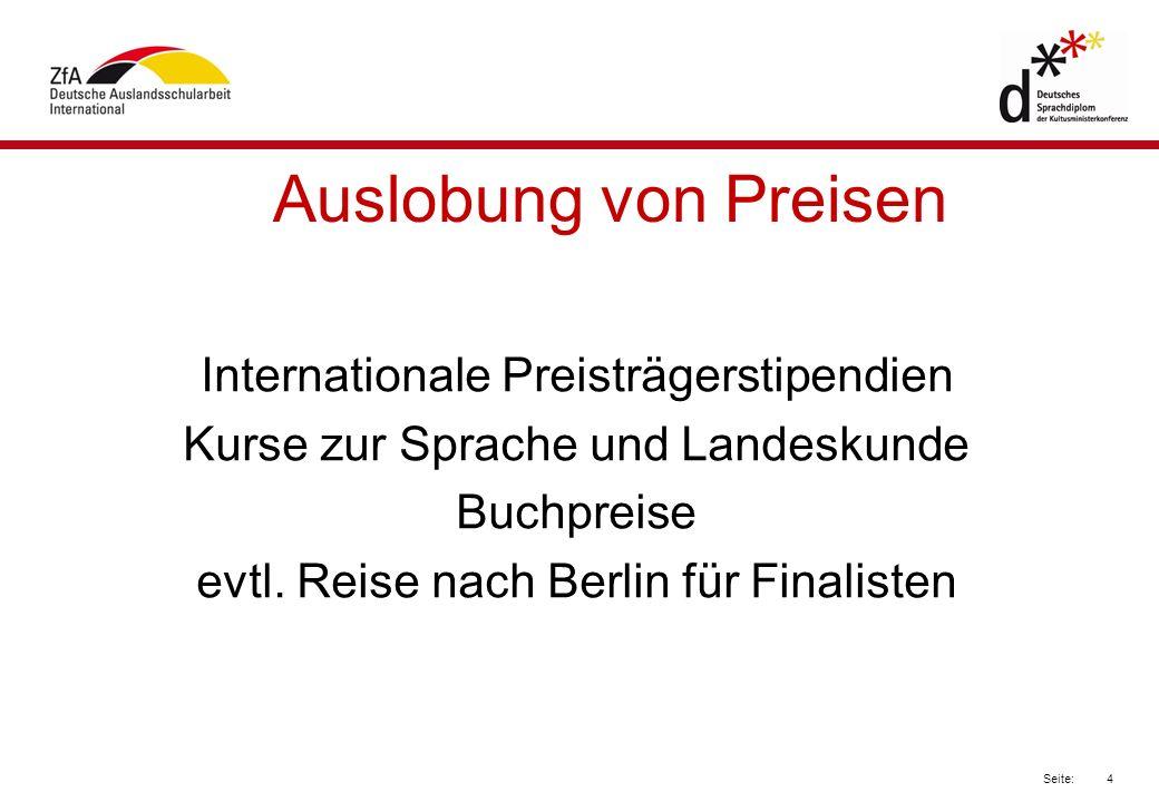 Auslobung von Preisen Internationale Preisträgerstipendien