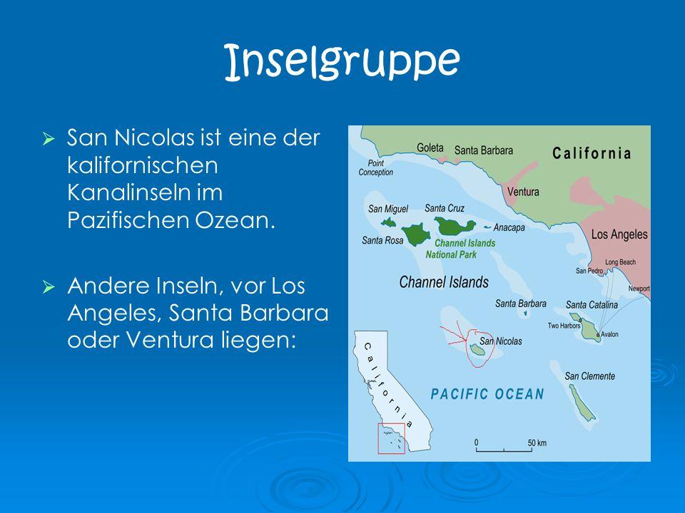 Inselgruppe San Nicolas ist eine der kalifornischen Kanalinseln im Pazifischen Ozean.