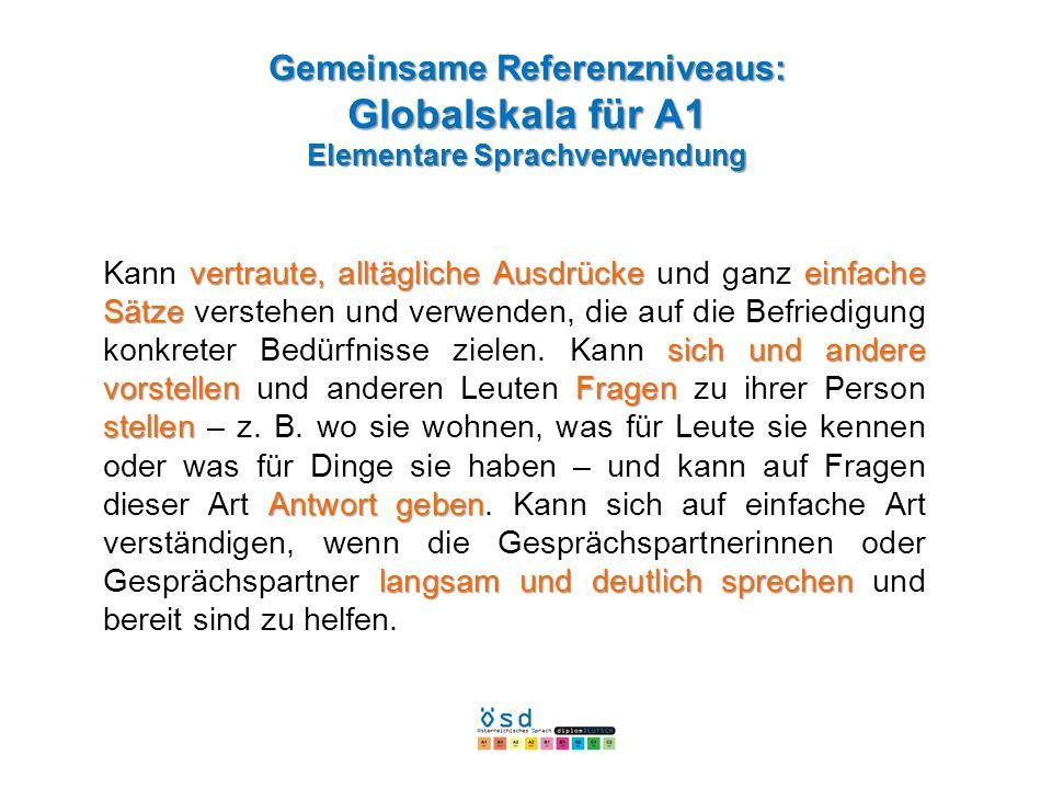 Gemeinsame Referenzniveaus: Globalskala für A1 Elementare Sprachverwendung
