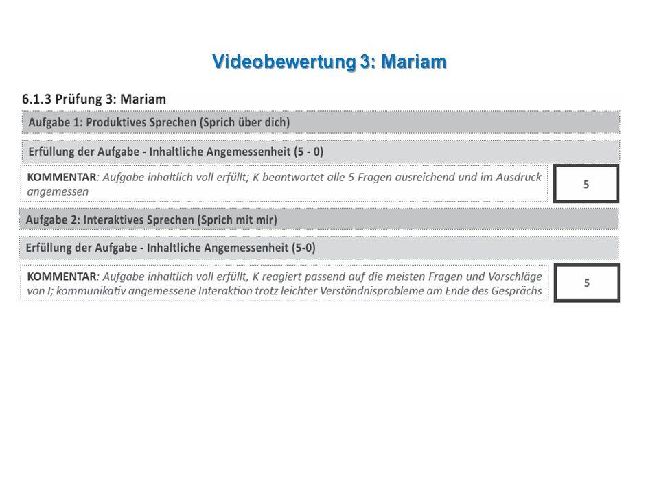 Videobewertung 3: Mariam