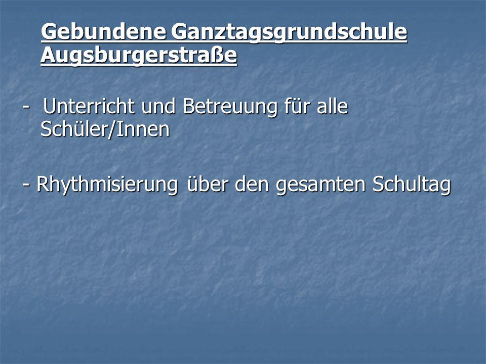 Gebundene Ganztagsgrundschule Augsburgerstraße