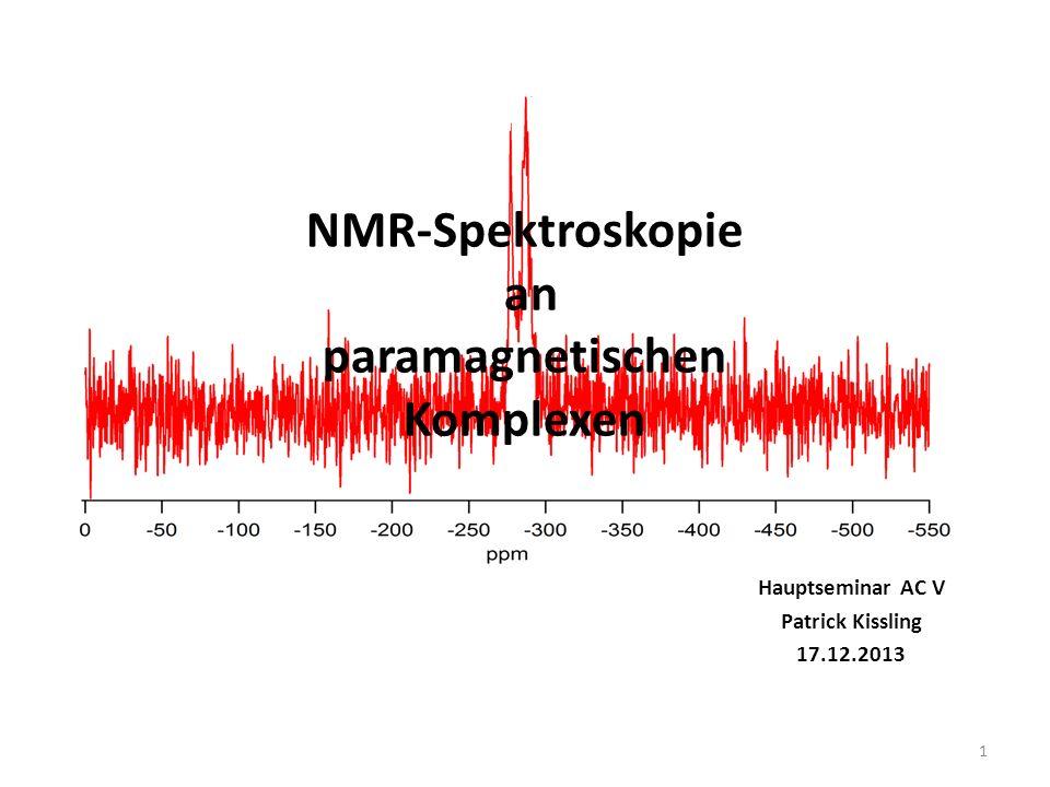 NMR-Spektroskopie an paramagnetischen Komplexen