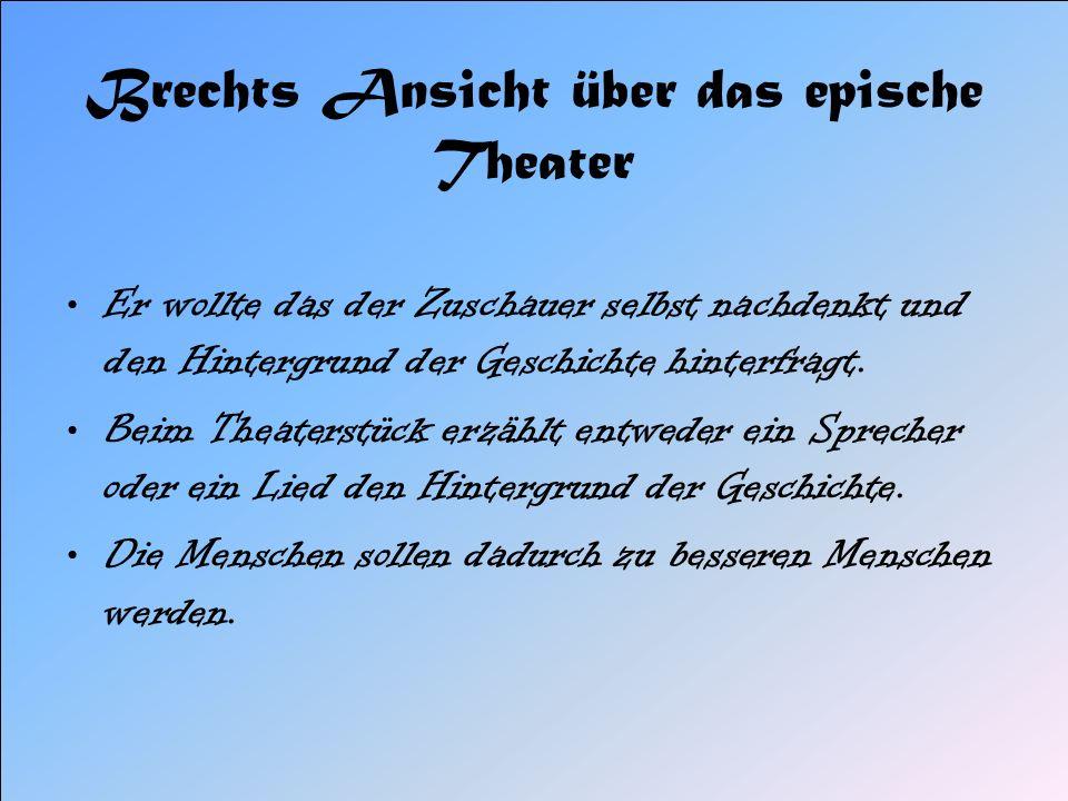 Brechts Ansicht über das epische Theater