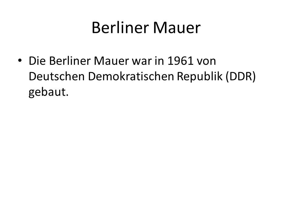 Berliner Mauer Die Berliner Mauer war in 1961 von Deutschen Demokratischen Republik (DDR) gebaut.