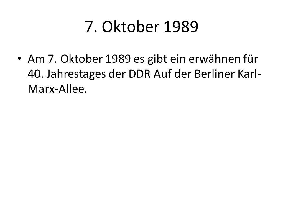 7. Oktober 1989 Am 7. Oktober 1989 es gibt ein erwähnen für 40.