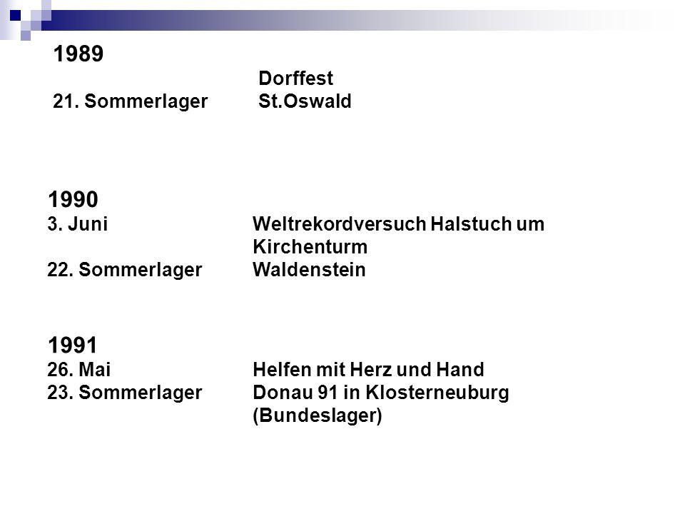 1989 1990 1991 Dorffest 21. Sommerlager St.Oswald