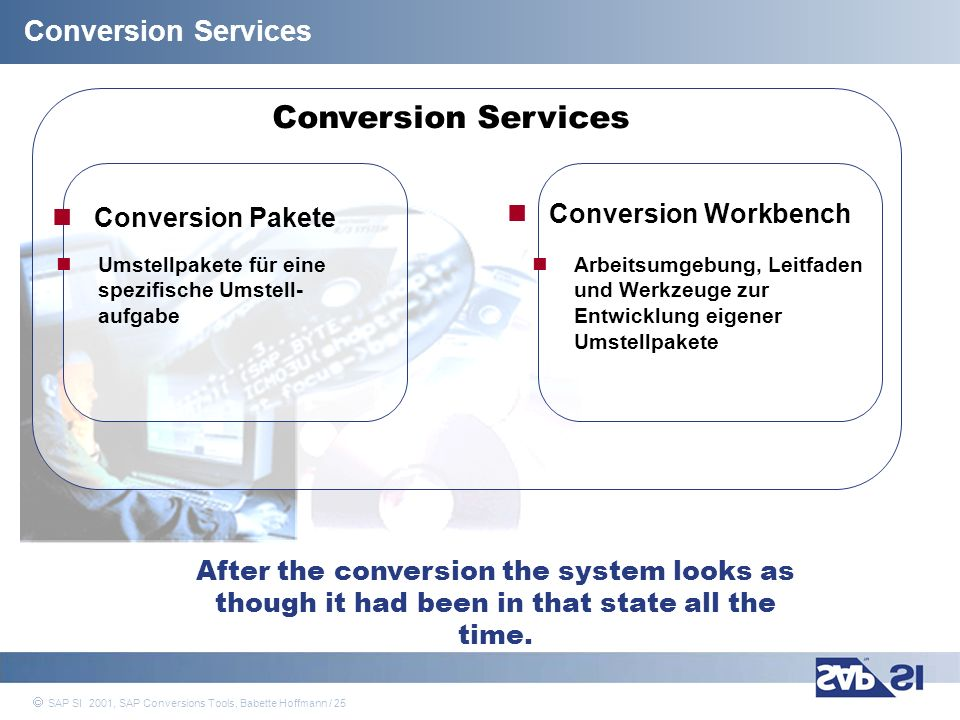 Conversion Services Conversion Services Conversion Workbench