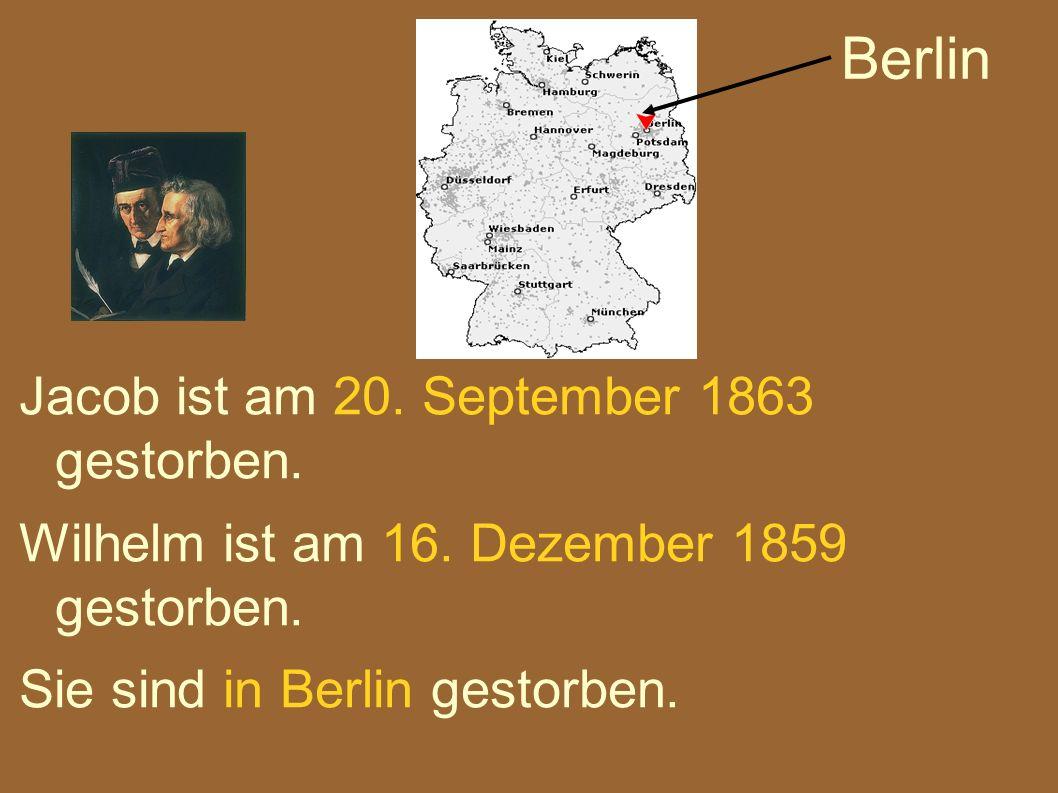 Berlin Jacob ist am 20. September 1863 gestorben.