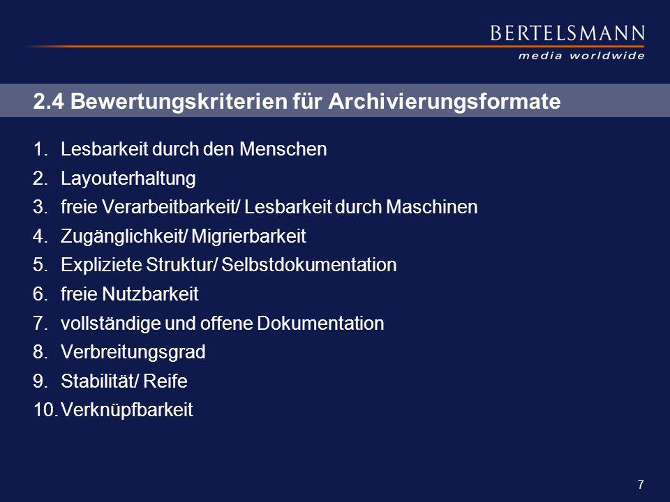 2.4 Bewertungskriterien für Archivierungsformate
